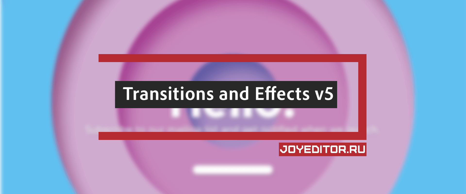 Transitions and Effects v5