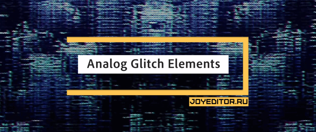 Analog Glitch Elements