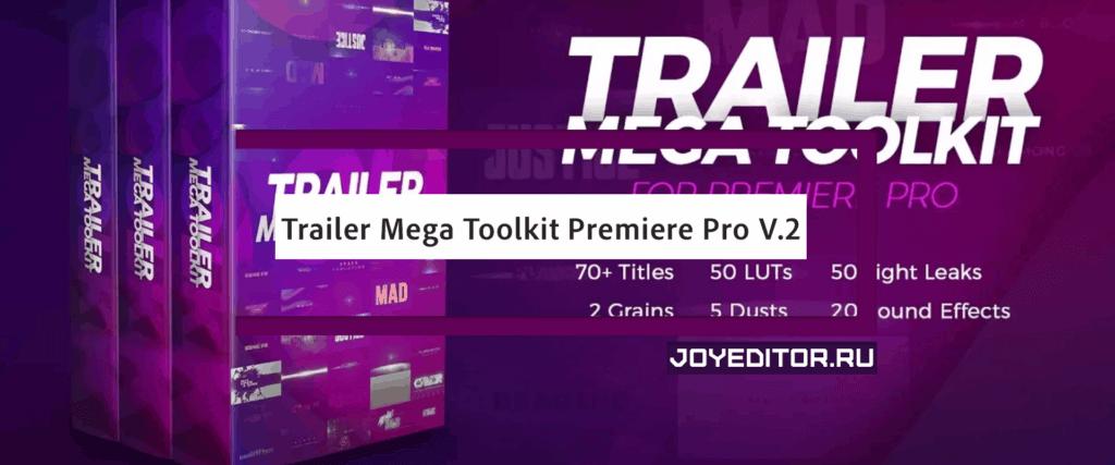 Trailer Mega Toolkit Premiere Pro V.2