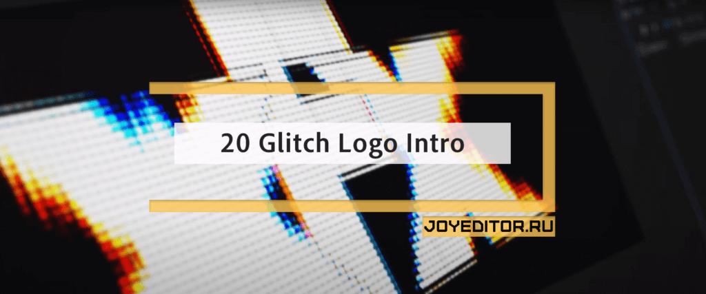 20 Glitch Logo Intro Reveal Pack