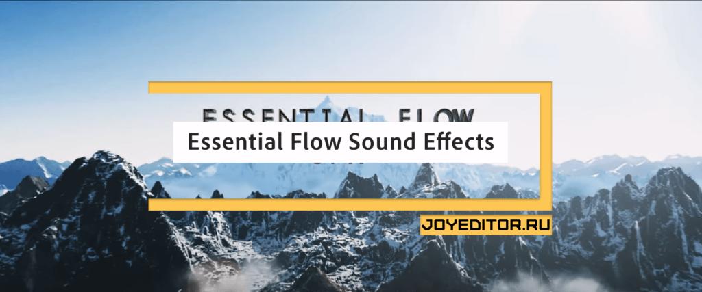 Essential Flow Sound Effects
